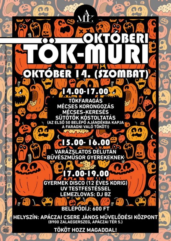 Októberi Tök- Muri
