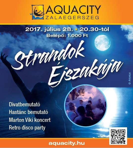 Éjjel-nappal csak az AquaCity - STRANDOK ÉJSZAKÁJA!