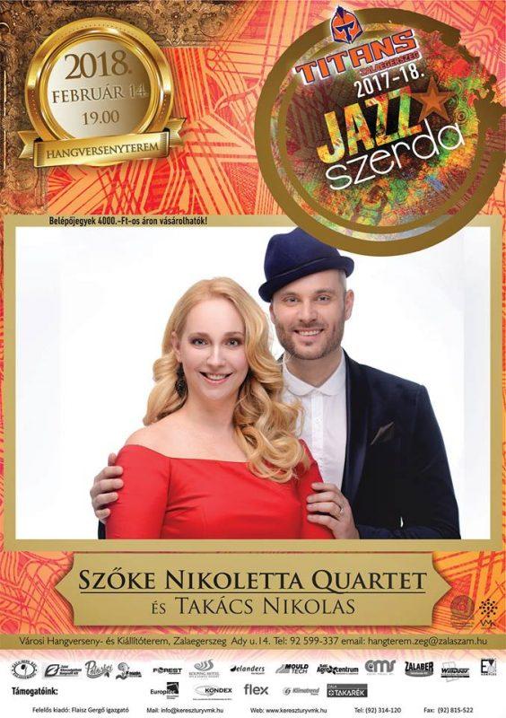JAZZSZERDA 2017/2018 - Szőke Nikoletta Quartet és Takács Nikolas