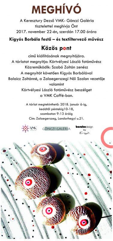 Kigyós Borbála festő- és textiltervező művész kiállítása