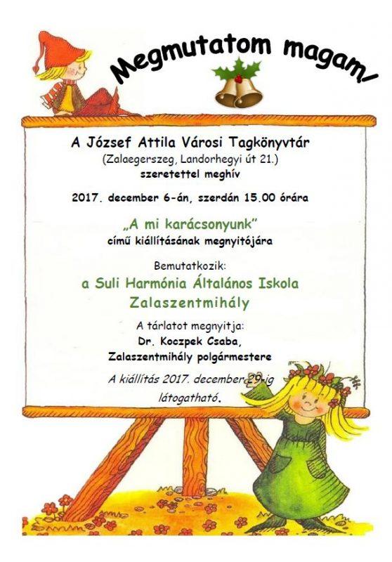 A mi karácsonyunk - a zalaszentmihályi Suli Harmónia Általános Iskola kiállítása