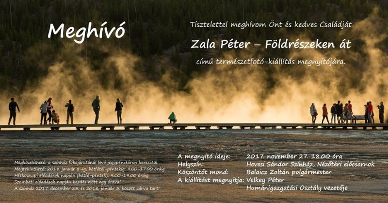 Zala Péter: Földrészeken át (természetfotó-kiállítás)