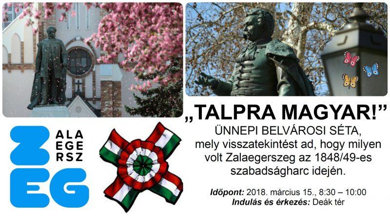 Talpra magyar! - Zalaegerszeg az 1848/49-es szabadságharc idején (belvárosi séta)